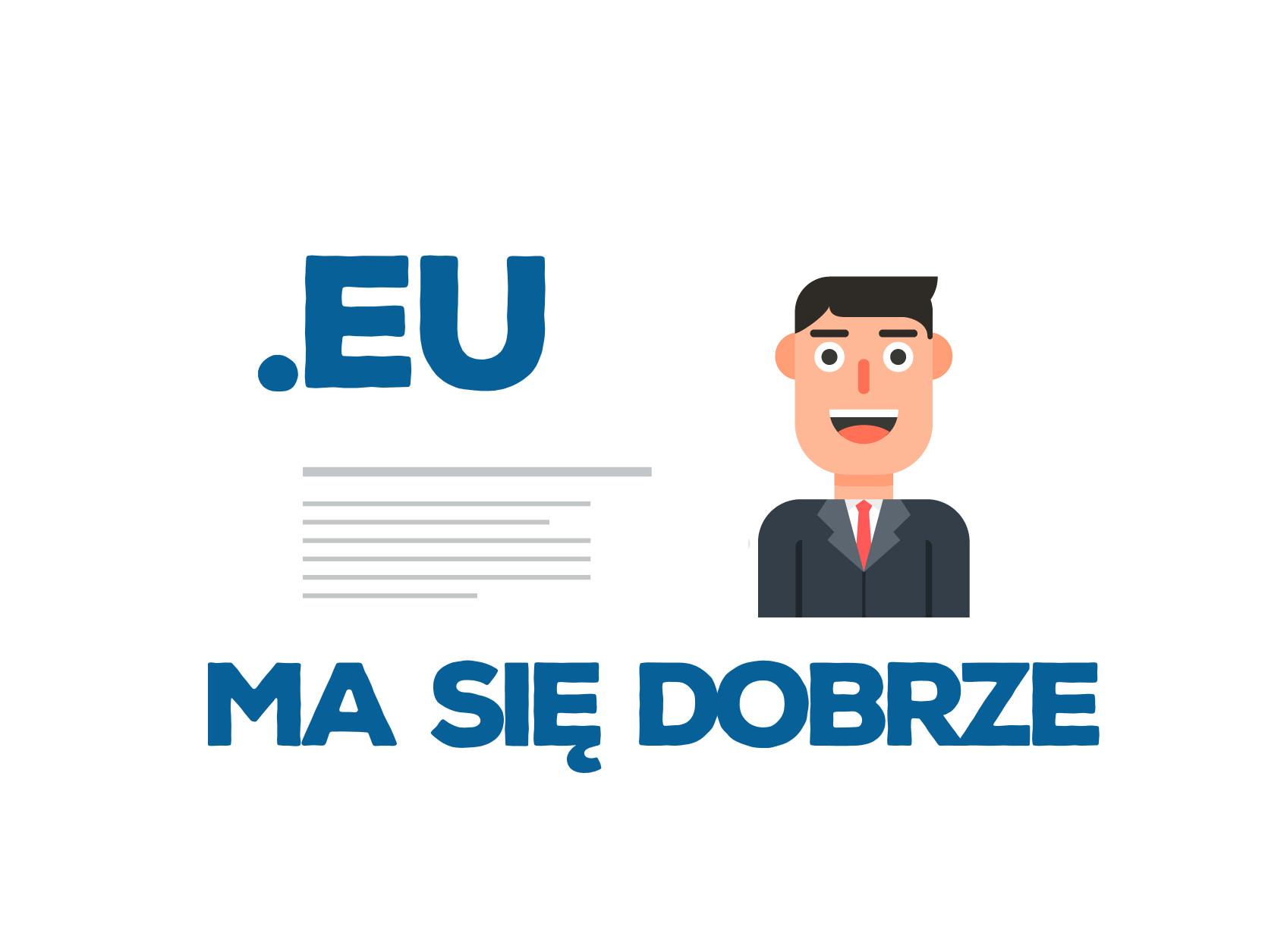.EU ma się dobrze